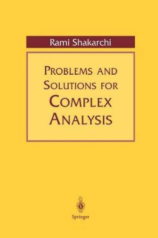 Problems and Solutions for Complex Analysis: Buy Problems