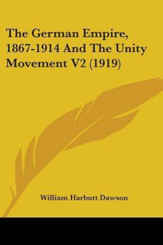 The German Empire, 1867-1914 and the Unity Movement V2 (1919