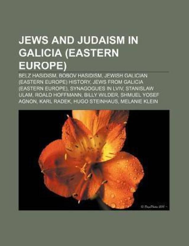 Jews and Judaism in Galicia (Eastern Europe): Belz Hasidism