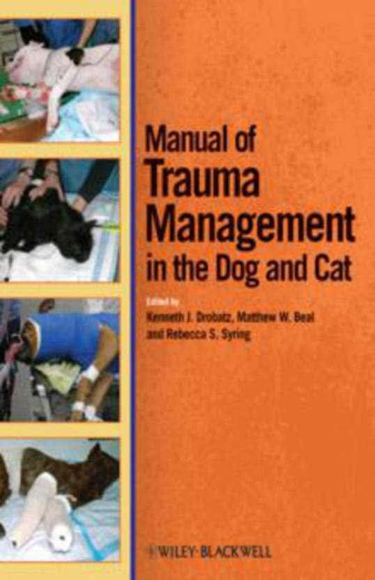 Manual of Trauma Management in the Dog and Cat