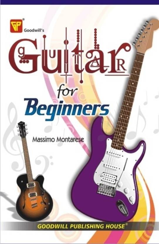 Guitar for Beginners 1st Edition