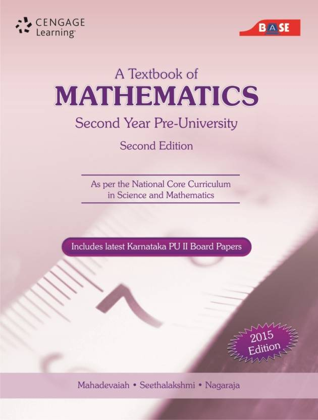 A Textbook of Mathematics (Second Year Pre - University) : Includes Latest  Karnataka PU 2 Board Papers 2nd Edition