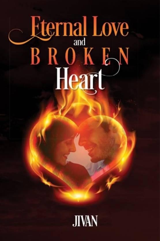 Eternal Love and Broken Heart