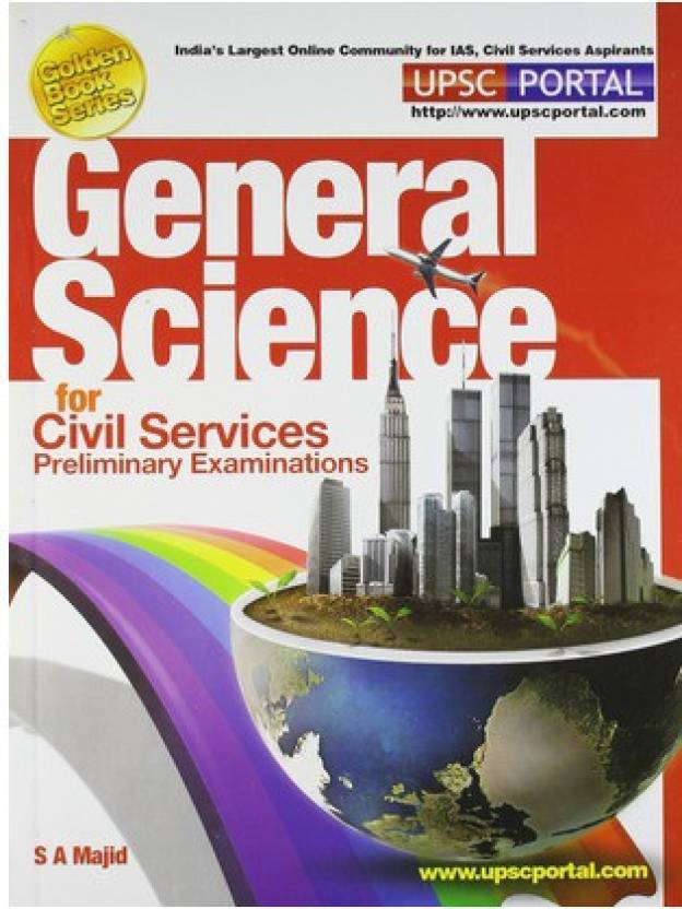 General Science: For Civil Services Preliminary Examinations 2014 Edition