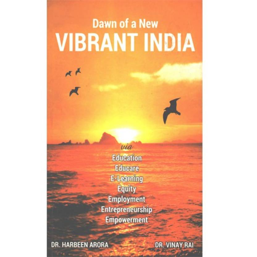 Dawn of a New Vibrant India