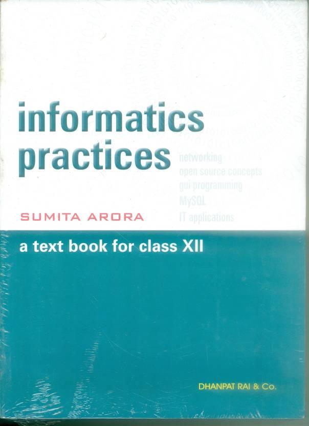 informatics practices a text book for class 12 buy informatics