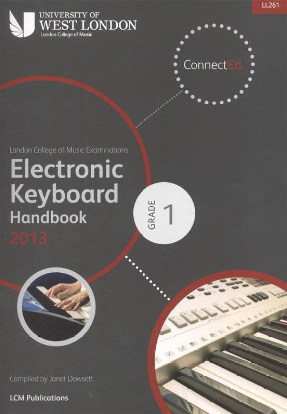 LCM Electronic Keyboard Handbook 2013-2017 Grade 1 (Lcm Keyboard Exam)