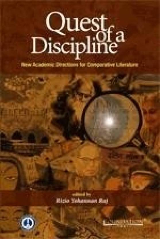 Quest of a Discipline: New Academic Directions for Comparative Literature