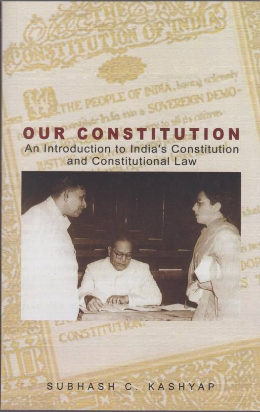 Our Constitution: An Introduction to India's Constitution and Constitutional Law 5th  Edition