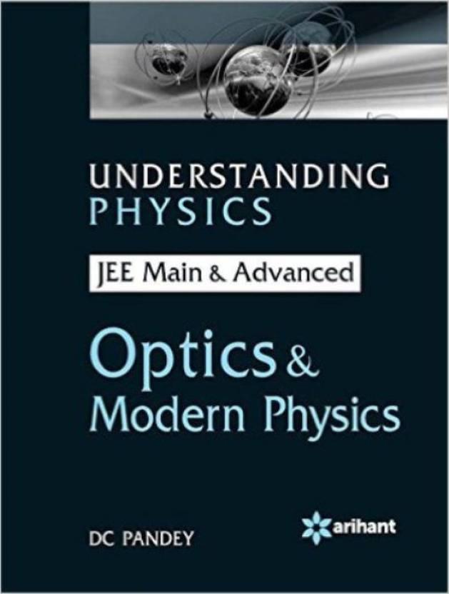 Understanding Physics for JEE Main & Advanced OPTICS & MODERN PHYSICS