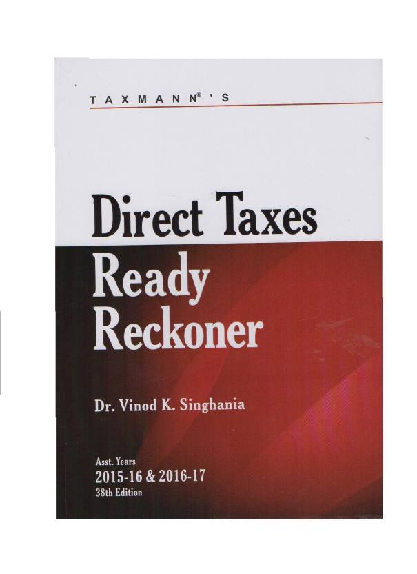 Taxmann's Direct Taxes Ready Reckoner Asst. Year 2015-16 & 2016-17
