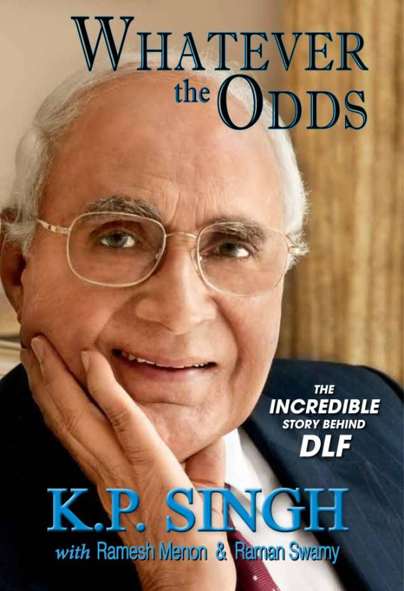 WHATEVER THE ODDS : The Incredible Story Behind DLF