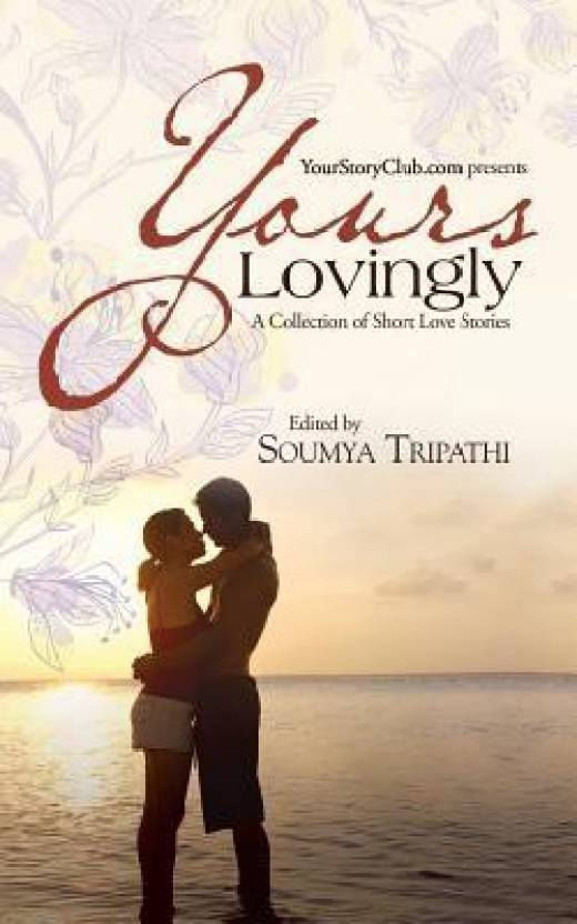 Yours Lovingly