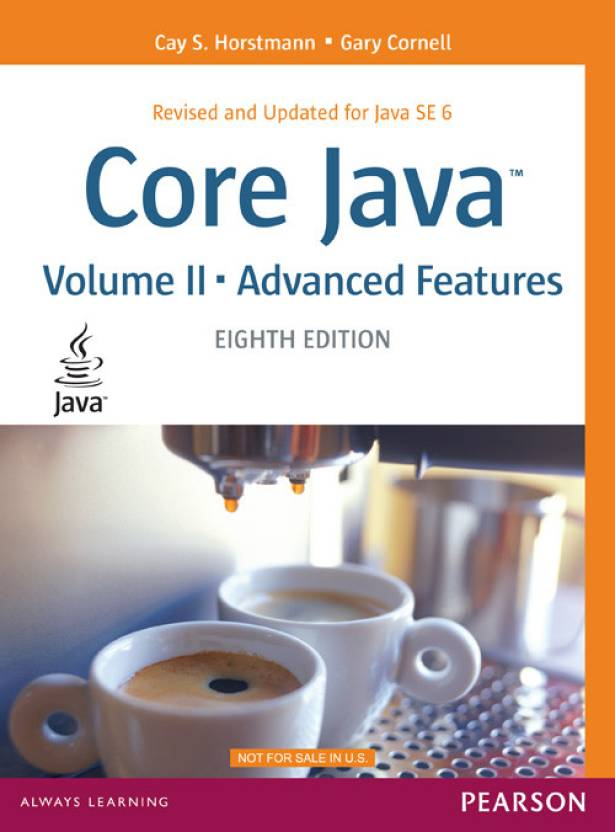 Core Java, Volume 2-Advanced Features 8th Edition