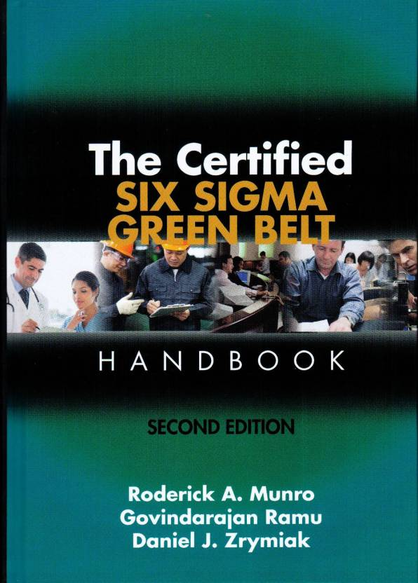 The Certified Six Sigma Green Belt Handbook 2nd Edition With 2 Cd