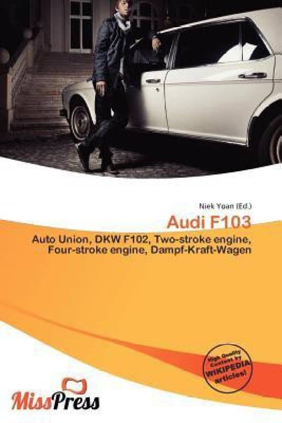 Audi F103: Buy Audi F103 by Niek Yoan at Low Price in India