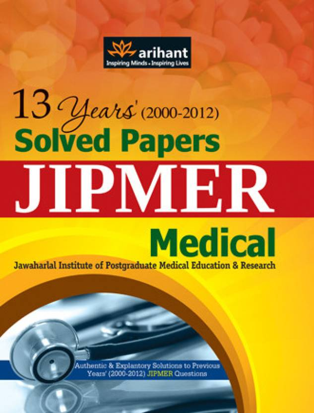 13 Years (2000-2012) Solved Papers Jipmer Medical PB