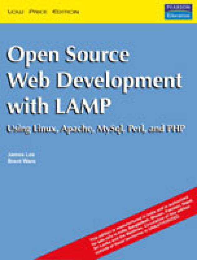 Open Source Development with LAMP : Using Linux, Apache, MySQL, Perl