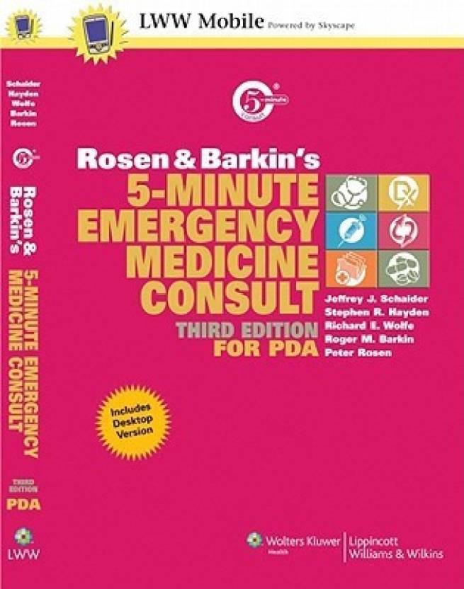Rosen And Barkin S 5 Minute Emergency Medicine Consult Third