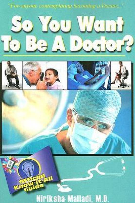 So You Want to Be a Doctor? (So You Want to Be...(Frederick Fell))