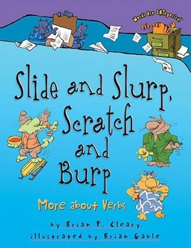 Slide and Slurp, Scratch and Burp: Buy Slide and Slurp