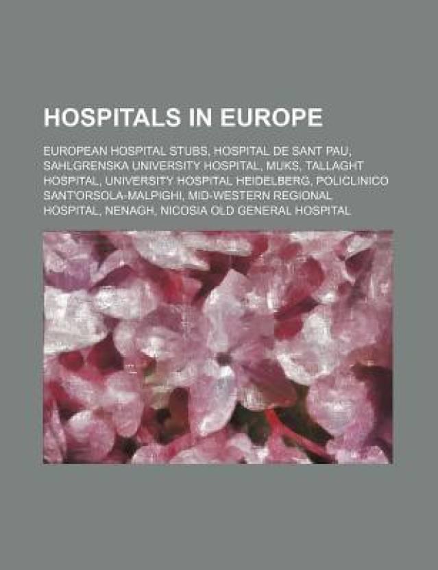 Hospitals in Europe: European Hospital Stubs, Hospital de