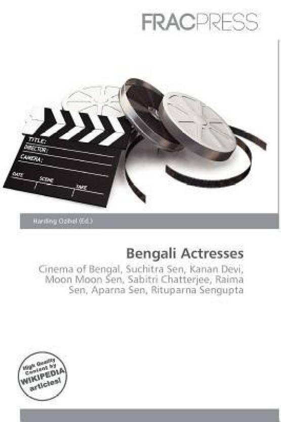 Bengali Actresses: Buy Bengali Actresses by Harding Ozihel