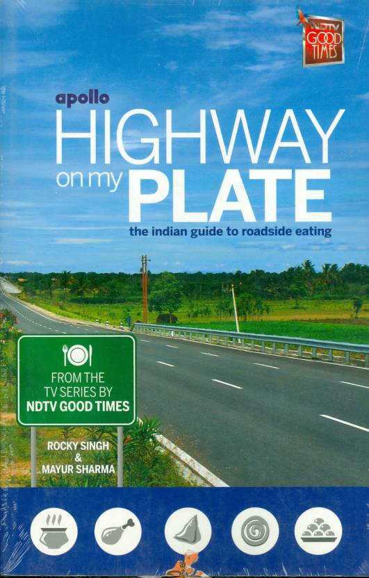 Apollo Highway on My Plate : The Indian Guide to Roadside Eating