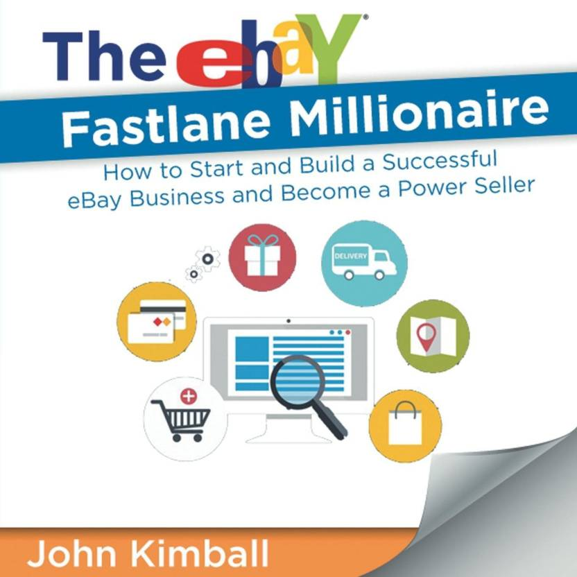ba77191cfe8 The eBay Fastlane Millionaire - Buy The eBay Fastlane Millionaire ...