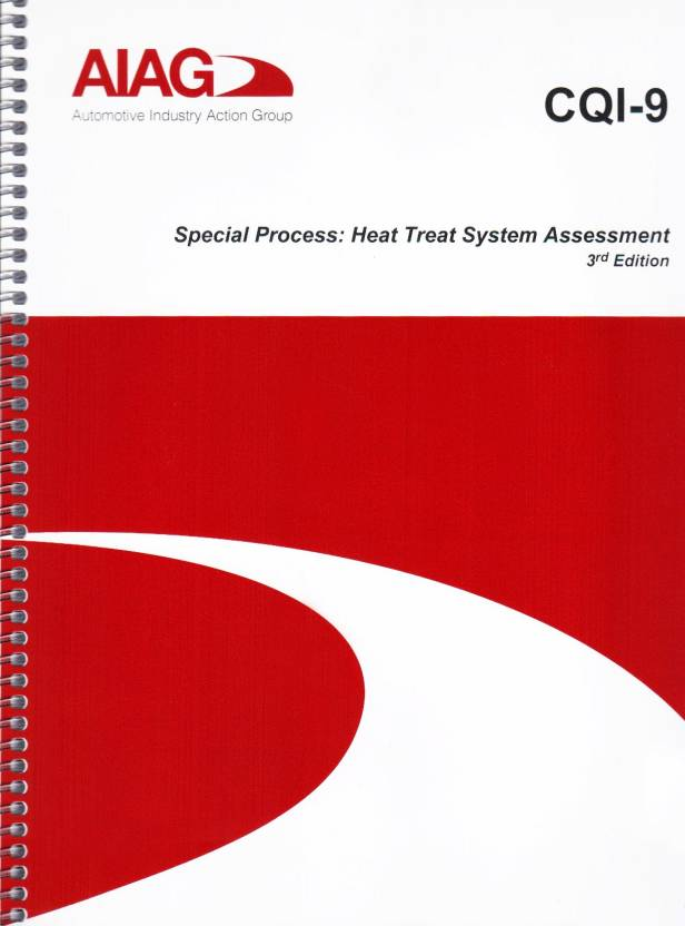 Cqi-9: special process: heat treat system assessment, 3rd.
