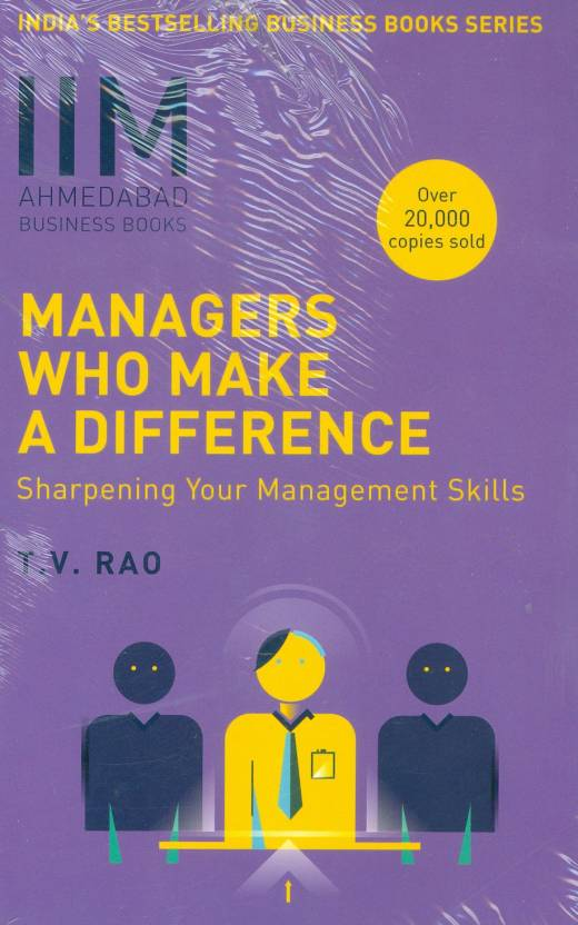 IIMA - Managers Who Make A Difference : Sharpening Your Management Skills