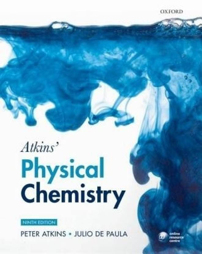 Atkins' Physical Chemistry 0009 Edition 9 Rev ed Edition