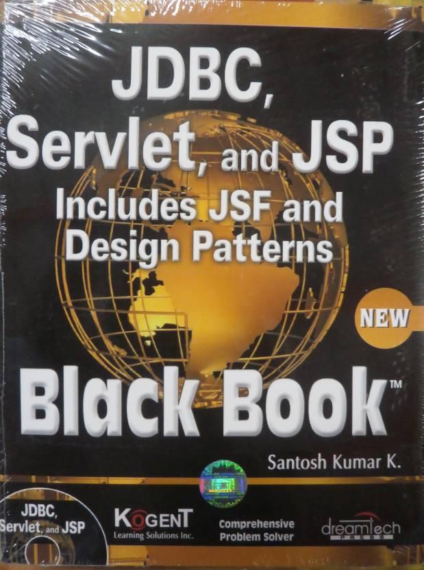 Jdbc, Servlets, And Jsp Black Book, New Edition