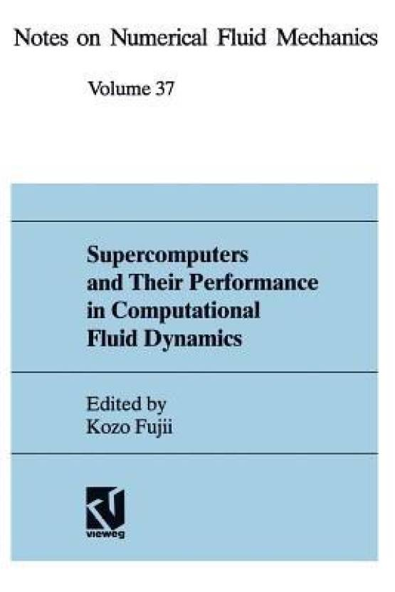 Supercomputers and Their Performance in Computational Fluid
