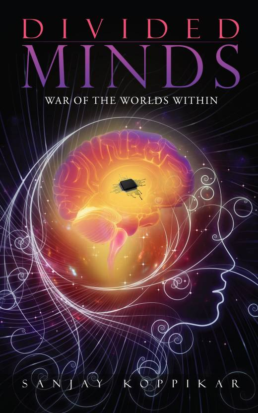 Divided Minds : War of the Worlds Within