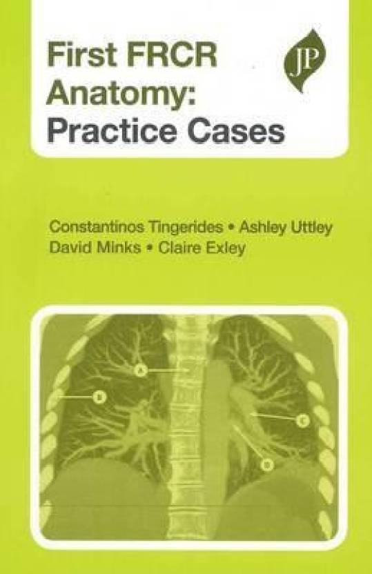 First Frcr Anatomy Practice Cases 1st Edition Buy First Frcr