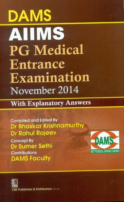 DAMS AIIMS: PG Medical Entrance Examination November 2014 (With Explanatory Answers)