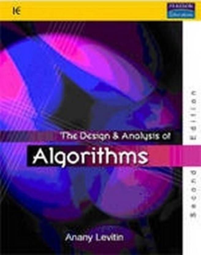 Introduction to Design and Analysis of Algorithms 2 Edition