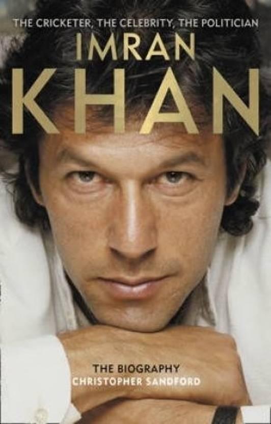 IMRAN KHAN : The Biography