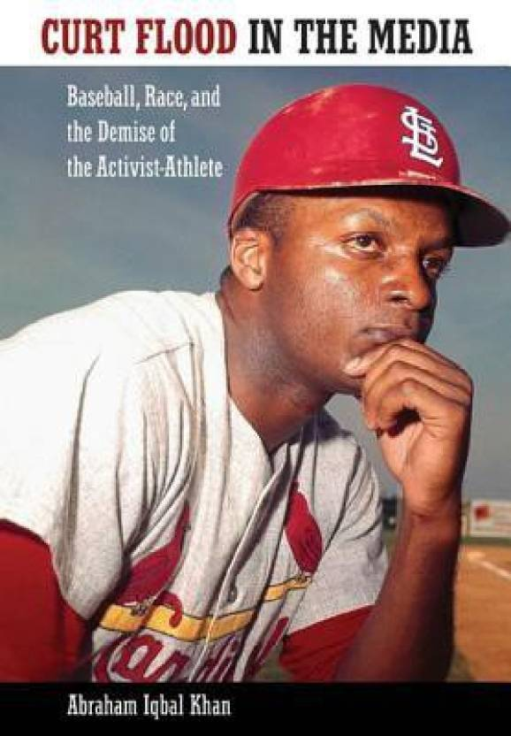 curt flood thesis This paper is a derivative of ashcraft's masters of arts in economics thesis written at the in 1970, curt flood, center flelder for the st louis.