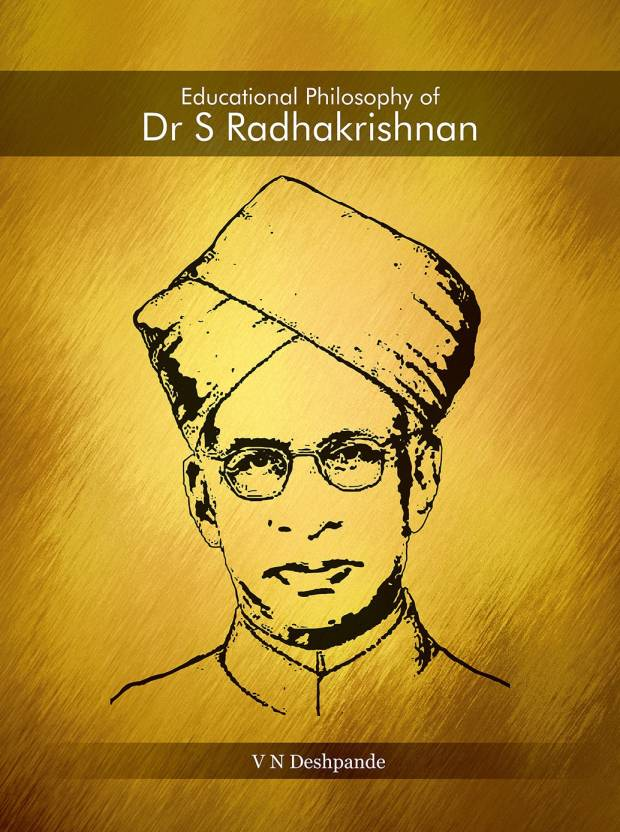 Educational Philosophy of Dr S Radhakrishnan