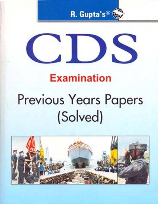 CDS Exam Previous Solved Papers 1st Edition