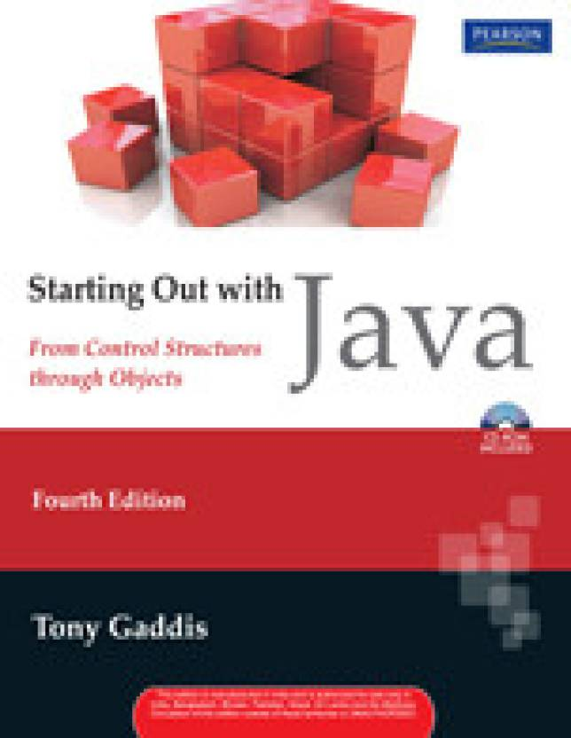 Starting Out with Java : From Control Structures through Objects (With CD)