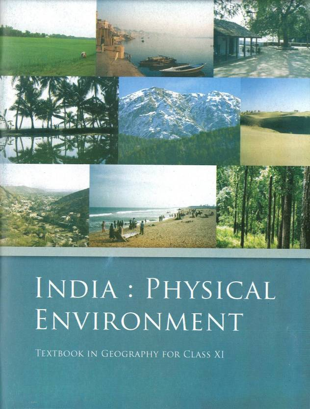 11094 India Physical Environment Class 11 Cbse Geography 01 Edition