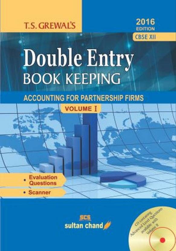T.S. Grewal's Double Entry Book Keeping: Accounting for Partnership Firms and Companies Class12 1st  Edition