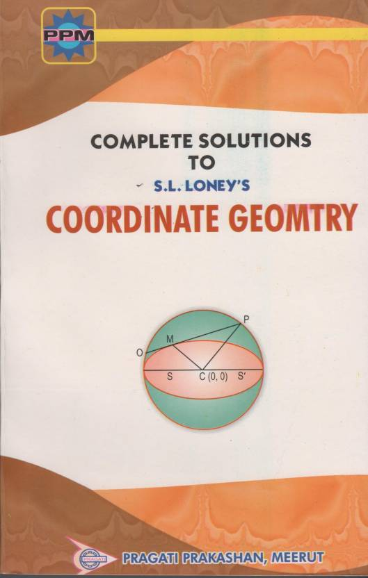 complete solutions to s l loney s coordinate geometry buy