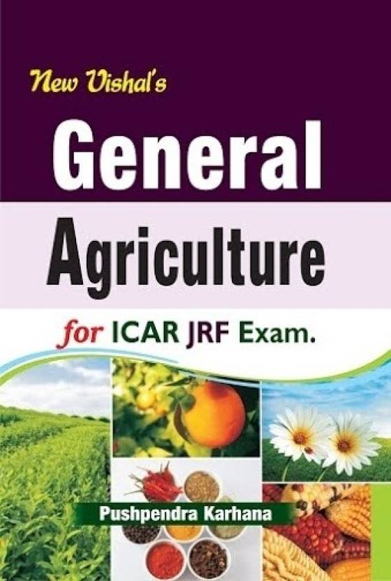 General Agriculture for ICAR Exams JRF SRF ARS NET and PhD