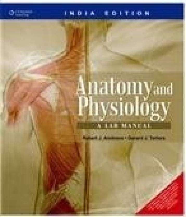 Anatomy and Physiology: A Lab Manual 1st Edition - Buy Anatomy and ...