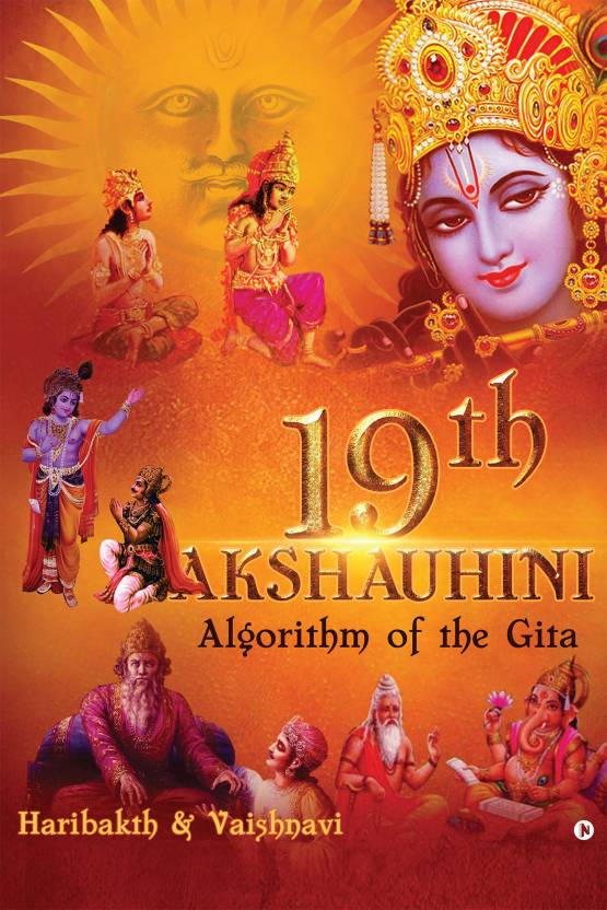 19th Akshauhini : Algorithm of the Gita