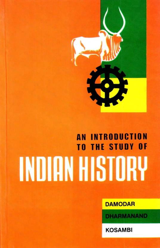 An Introduction to the Study of Indian History 2nd Edition